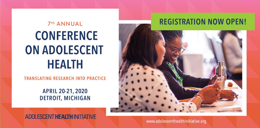Registration for the 2020 Conference on Adolescent Health is open!