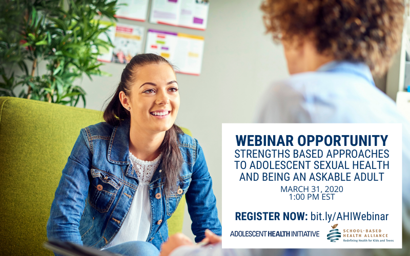 Webinar with SBHA on the Strengths-Based Approaches to Adolescent Sexual Health and Being An Askable Adult