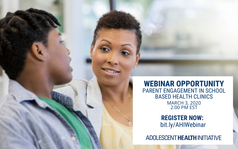 Webinar Opportunity - Parent Engagement in School Based Health Clinics