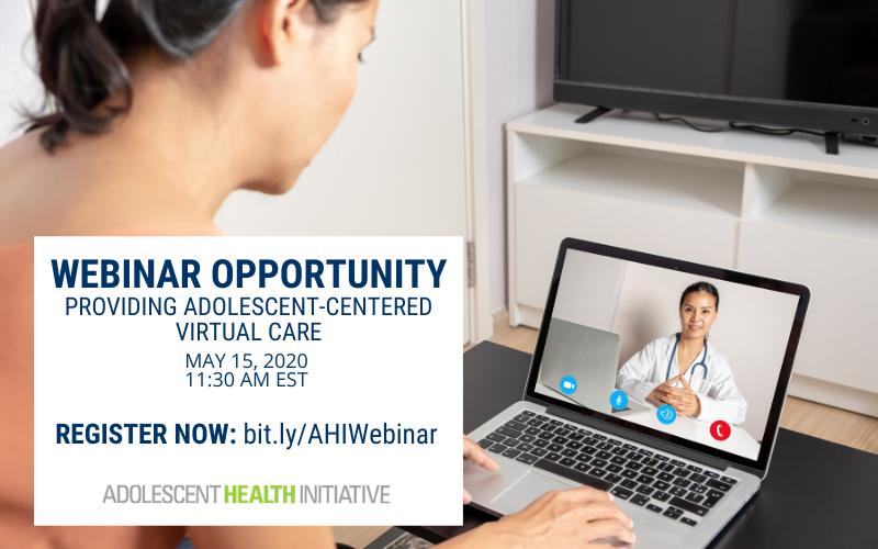 Webinar Opportunity - Providing Adolescent-Centered Virtual Care